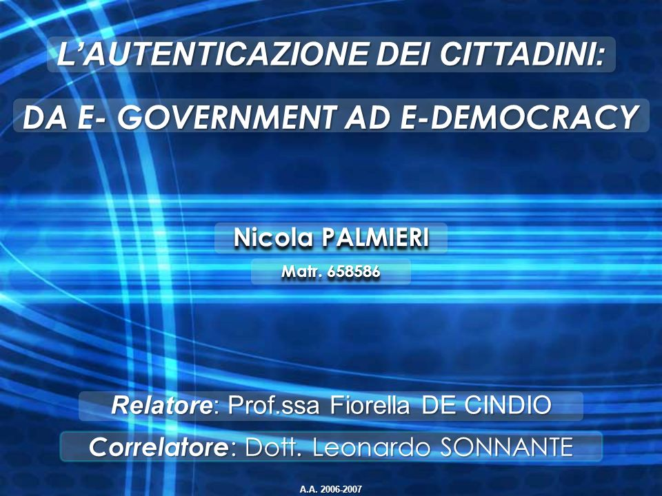 L'AUTENTICAZIONE DEI CITTADINI: DA E- GOVERNMENT AD E-DEMOCRACY