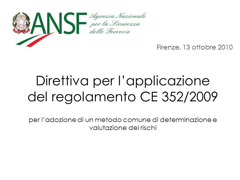 Direttiva per l'applicazione del regolamento CE 352/2009