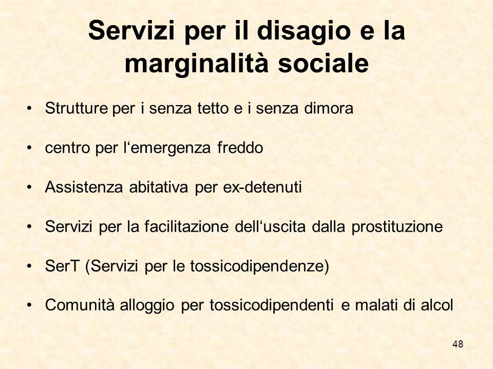 Servizi per il disagio e la marginalità sociale
