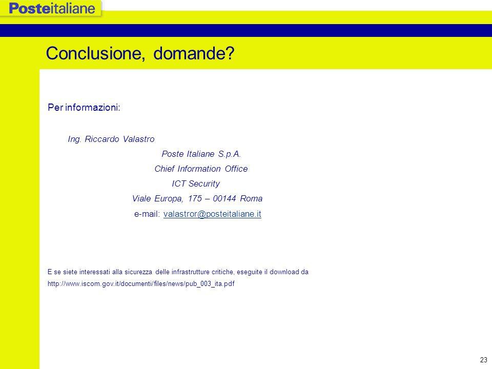 Conclusione, domande Per informazioni: Ing. Riccardo Valastro