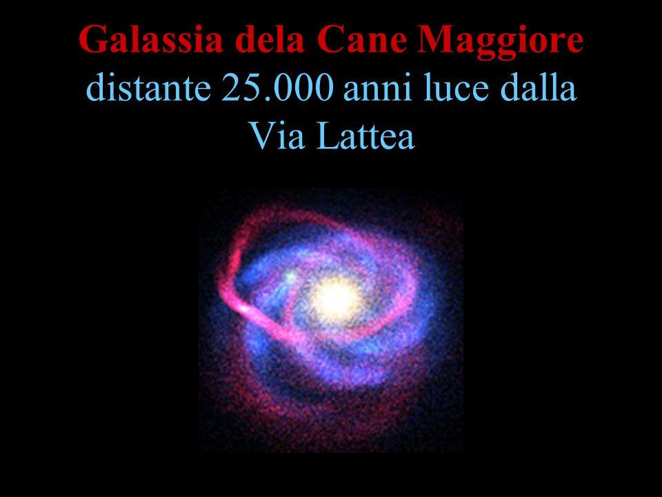 Galassia dela Cane Maggiore distante 25.000 anni luce dalla Via Lattea