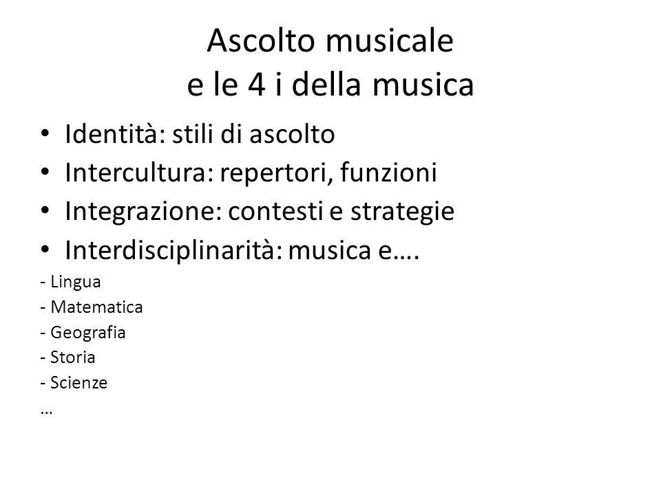 Ascolto musicale e le 4 i della musica