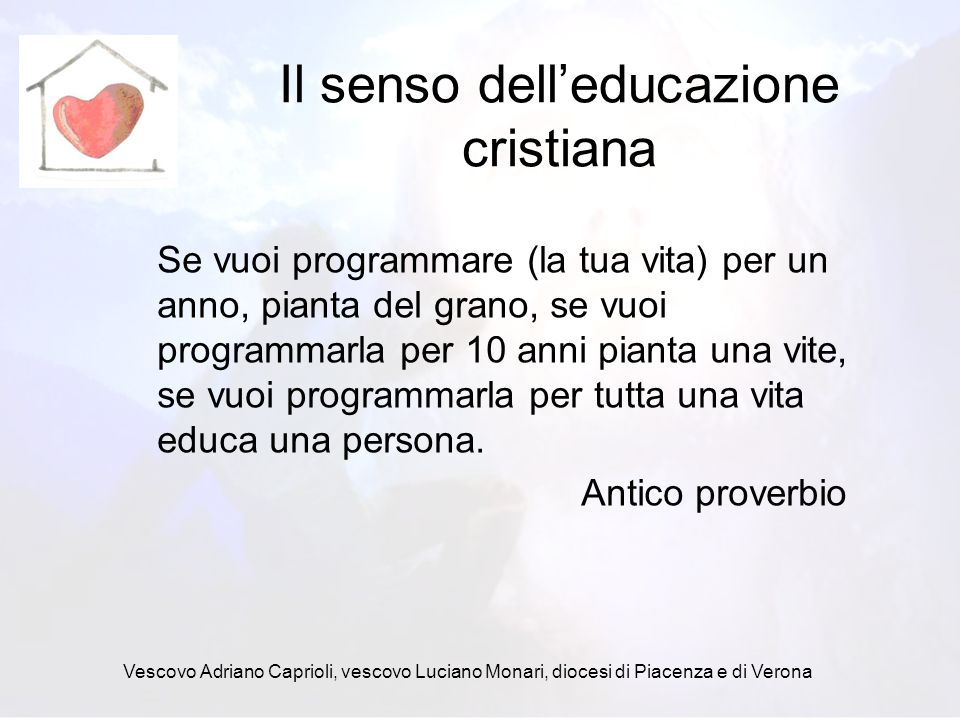 Il senso dell'educazione cristiana