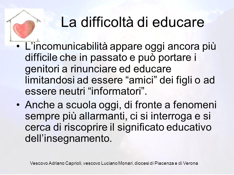 La difficoltà di educare