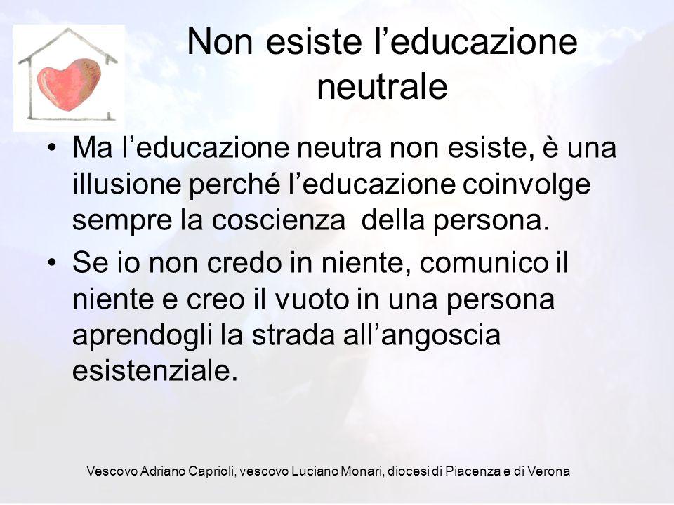 Non esiste l'educazione neutrale