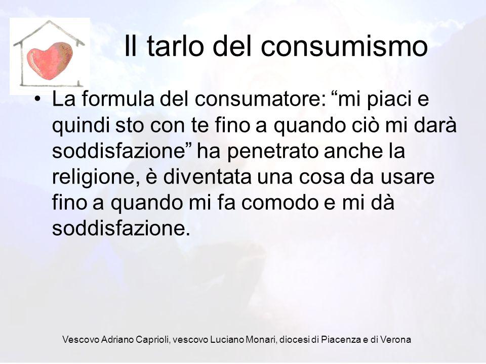 Il tarlo del consumismo