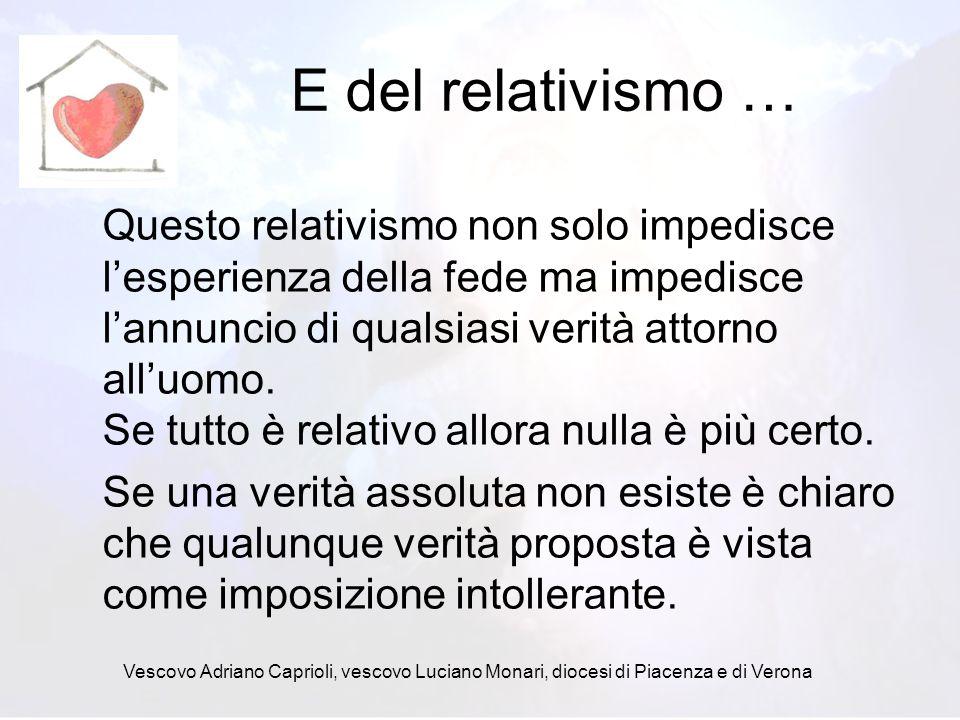 E del relativismo …