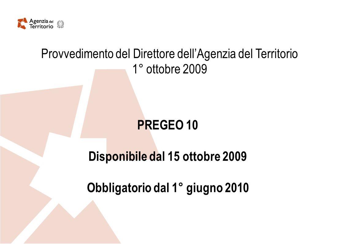 Disponibile dal 15 ottobre 2009 Obbligatorio dal 1° giugno 2010