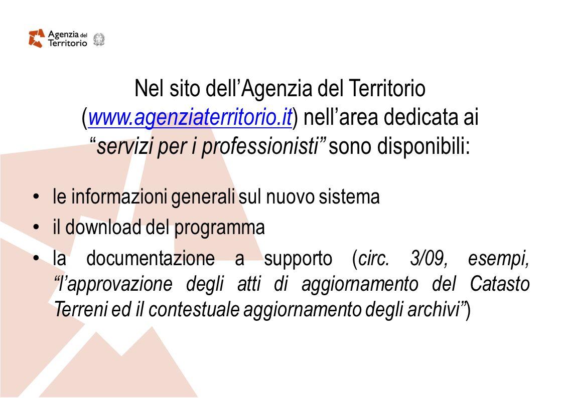 Nel sito dell'Agenzia del Territorio (www. agenziaterritorio