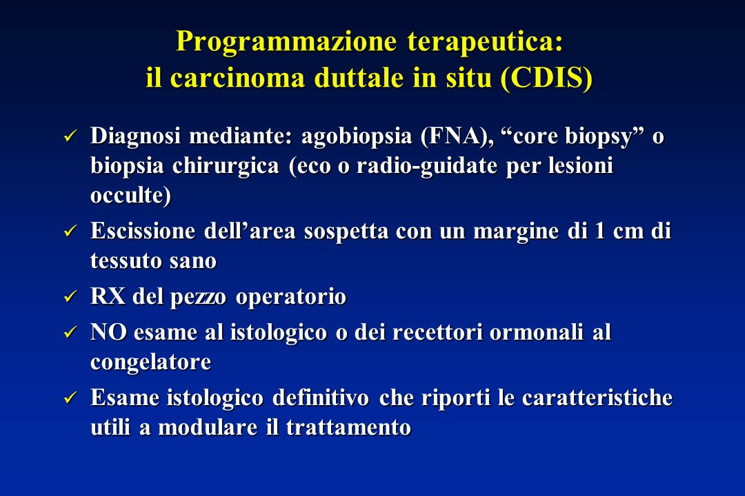 Programmazione terapeutica: il carcinoma duttale in situ (CDIS)