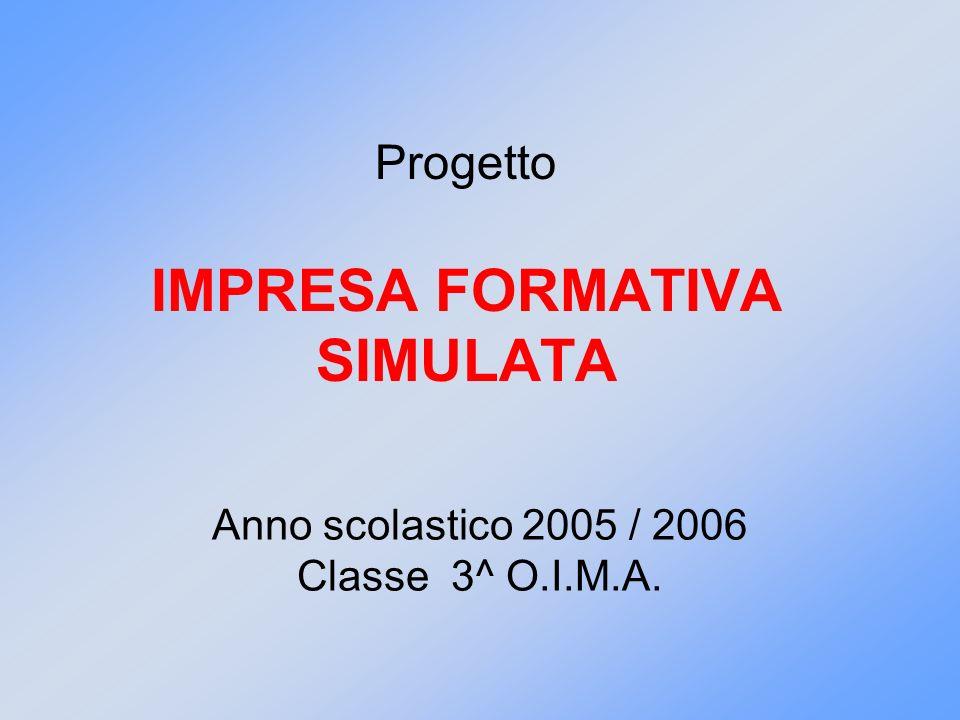 Progetto IMPRESA FORMATIVA SIMULATA