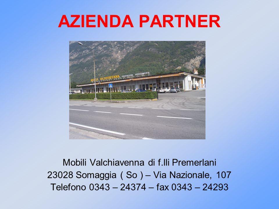 AZIENDA PARTNER Mobili Valchiavenna di f.lli Premerlani
