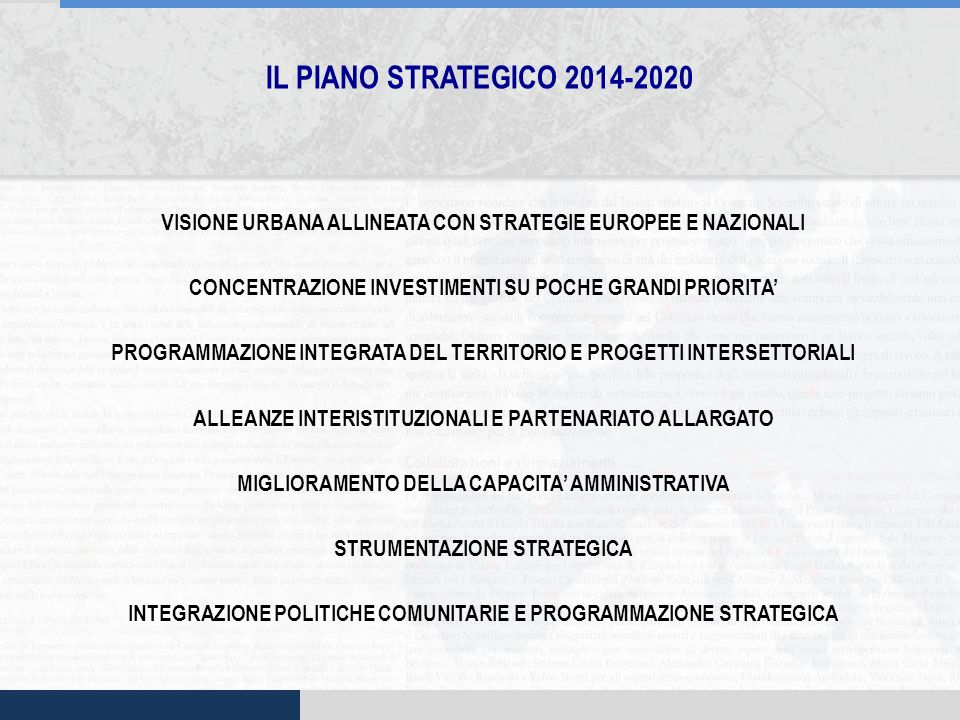 IL PIANO STRATEGICO 2014-2020