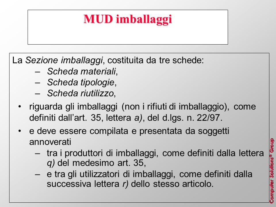 MUD imballaggi La Sezione imballaggi, costituita da tre schede: