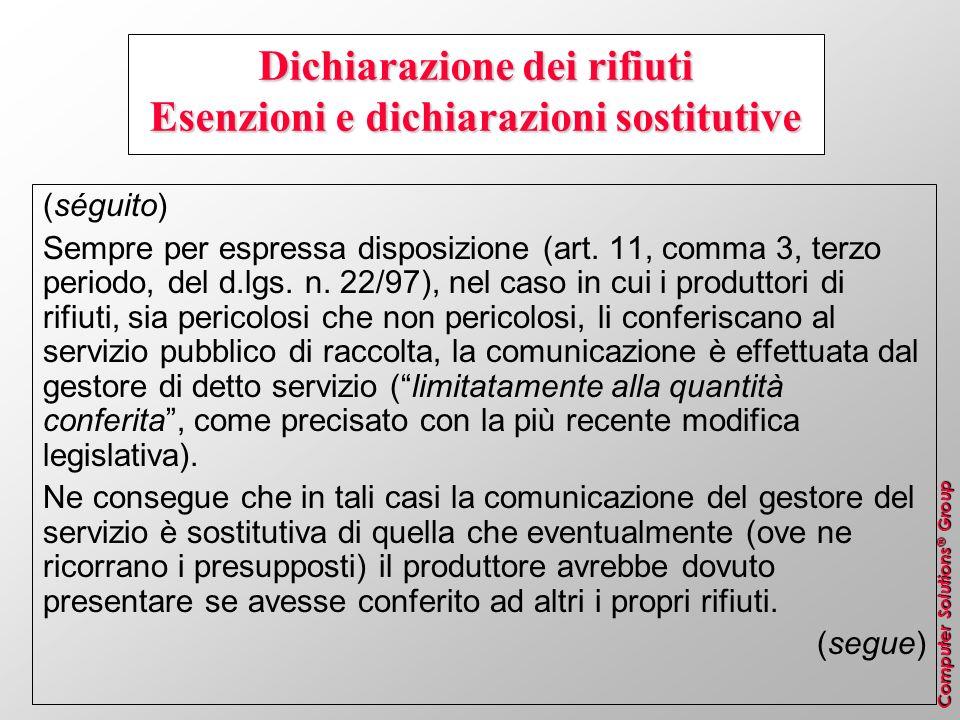 Dichiarazione dei rifiuti Esenzioni e dichiarazioni sostitutive