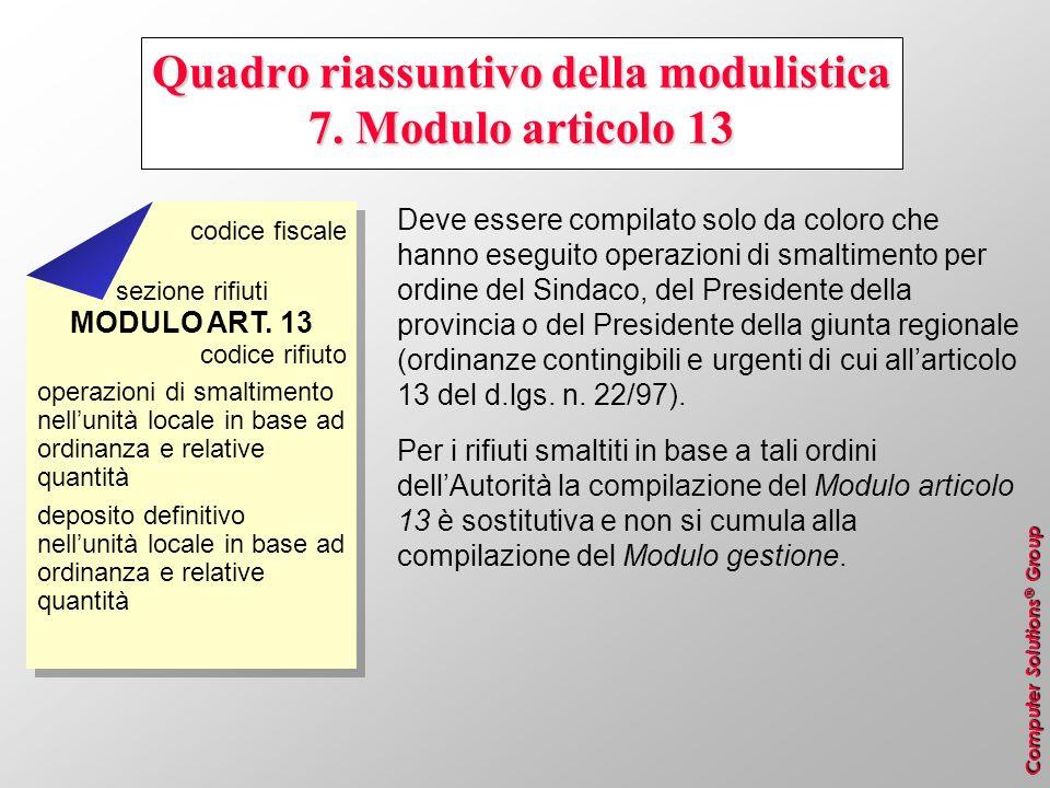Quadro riassuntivo della modulistica 7. Modulo articolo 13