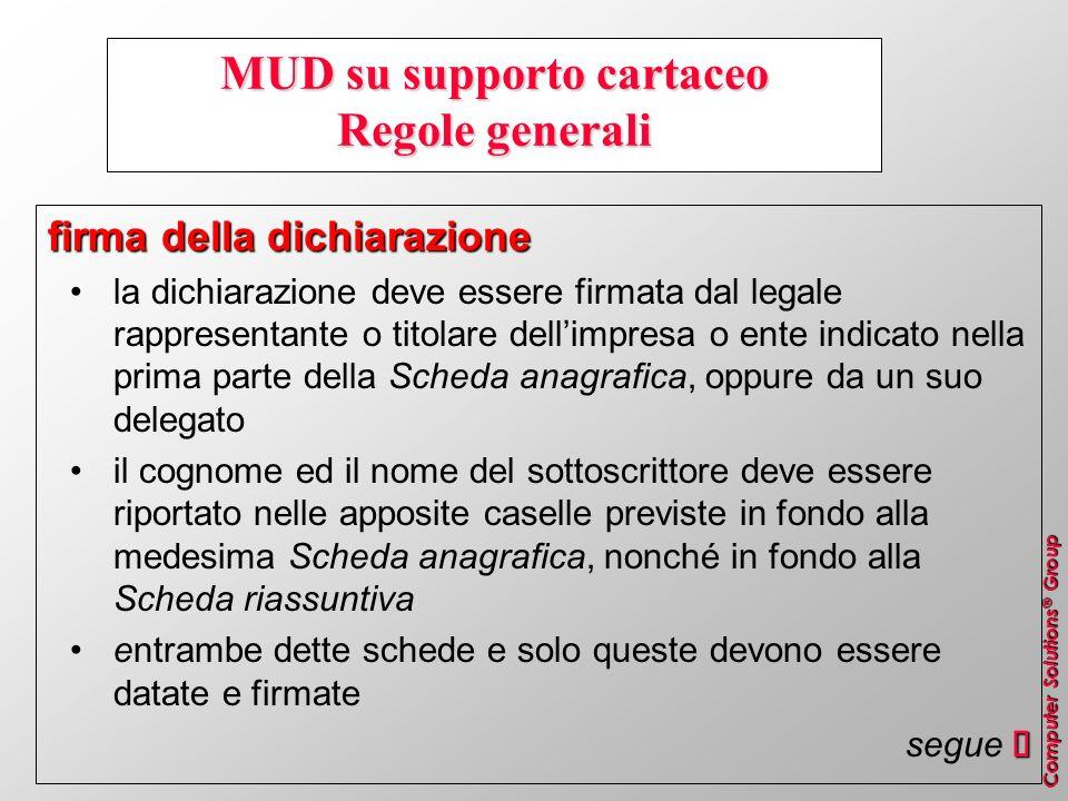 MUD su supporto cartaceo Regole generali
