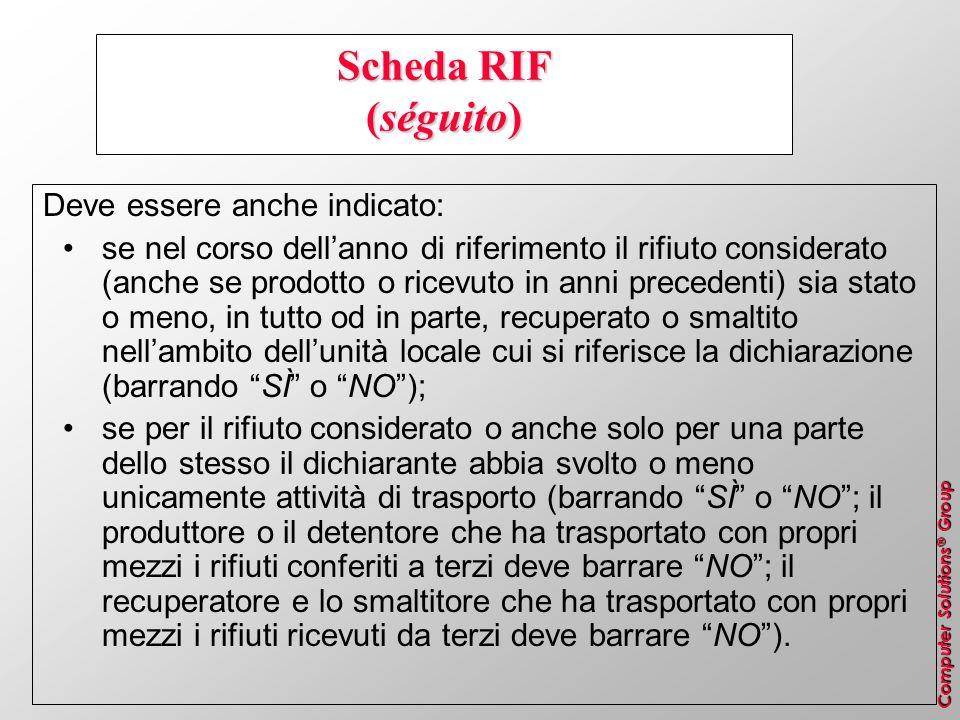 Scheda RIF (séguito) Deve essere anche indicato: