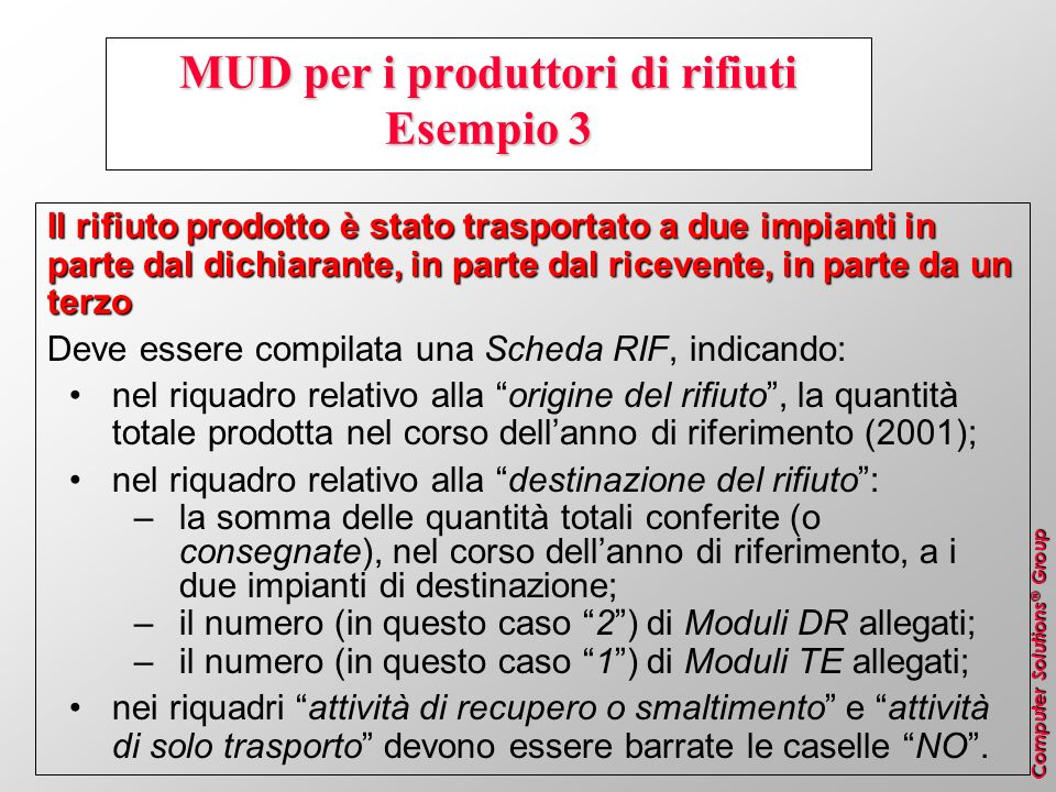 MUD per i produttori di rifiuti Esempio 3