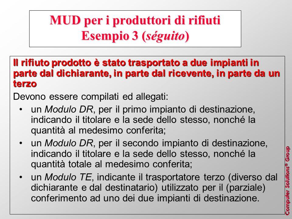 MUD per i produttori di rifiuti Esempio 3 (séguito)