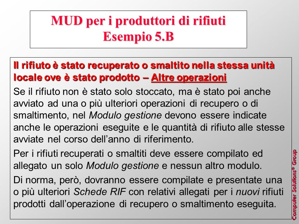 MUD per i produttori di rifiuti Esempio 5.B