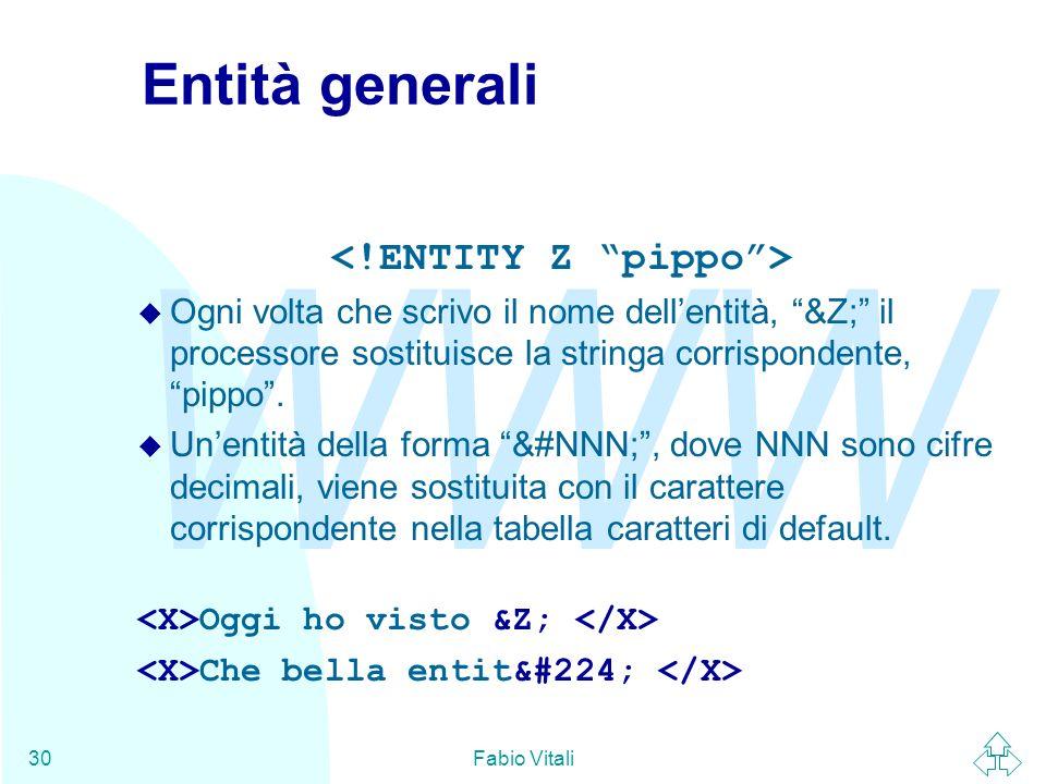 <!ENTITY Z pippo >