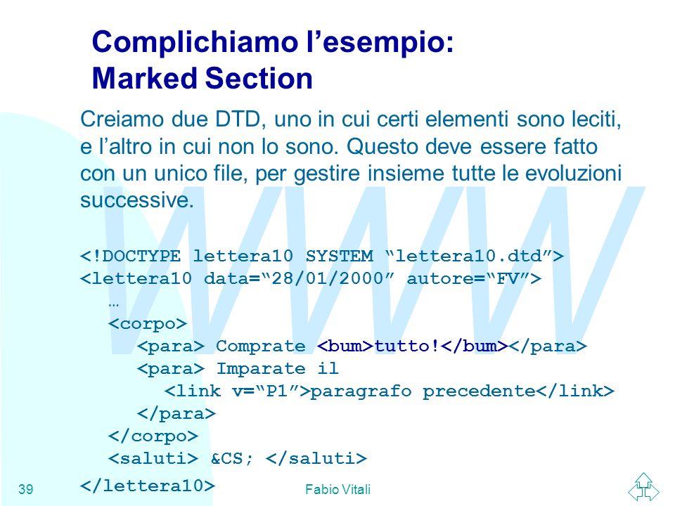 Complichiamo l'esempio: Marked Section