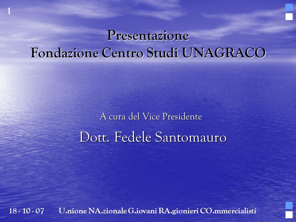 Presentazione Fondazione Centro Studi UNAGRACO