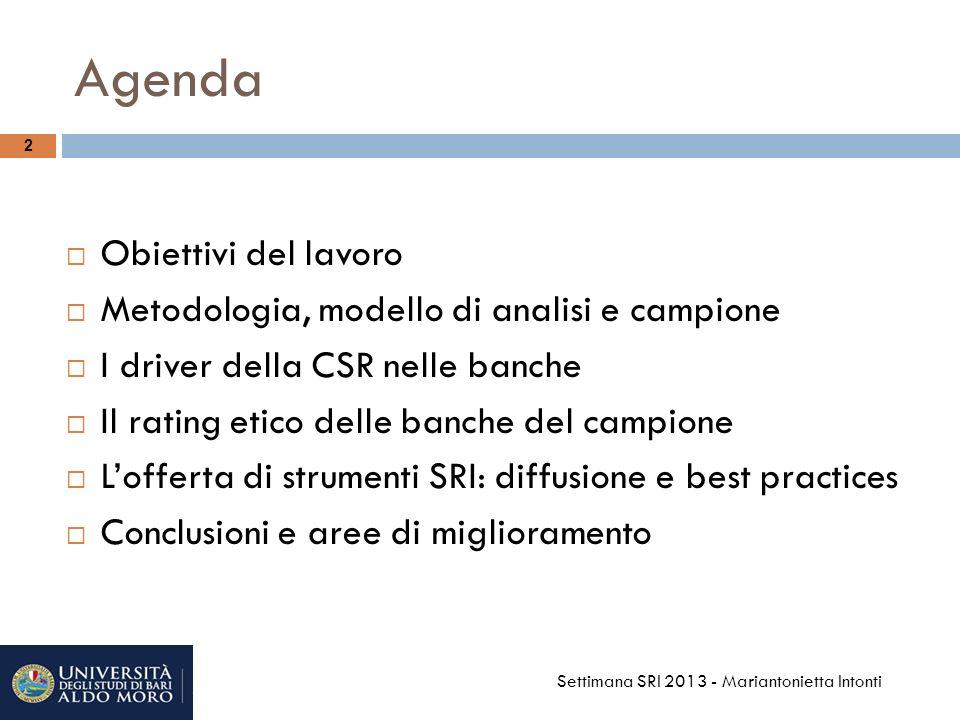 Agenda Obiettivi del lavoro Metodologia, modello di analisi e campione
