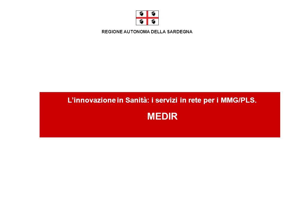 MEDIR L'innovazione in Sanità: i servizi in rete per i MMG/PLS.
