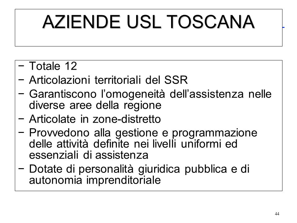 AZIENDE OSPEDALIERE - UNIVERSITARIE