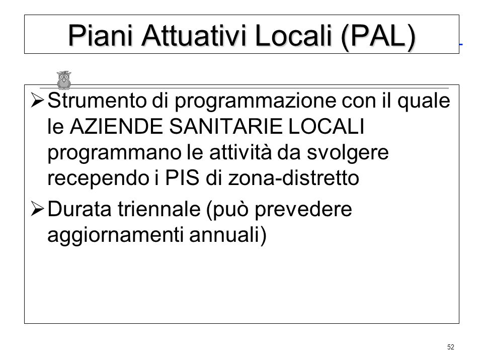 Piani Attuativo Ospedalieri (PAO)