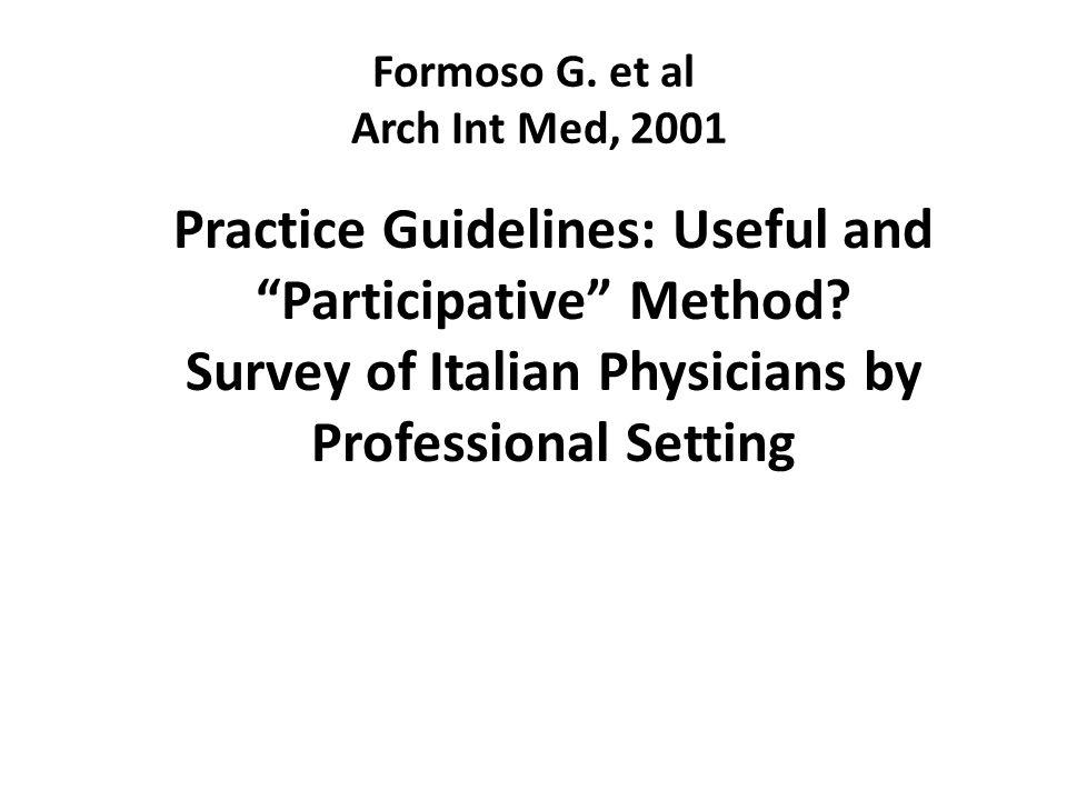 Formoso G. et al Arch Int Med, 2001