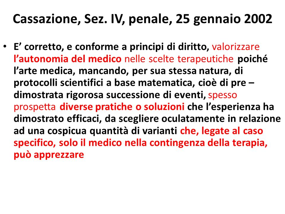 Cassazione, Sez. IV, penale, 25 gennaio 2002