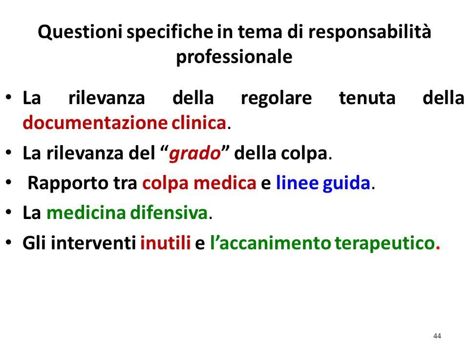 Questioni specifiche in tema di responsabilità professionale
