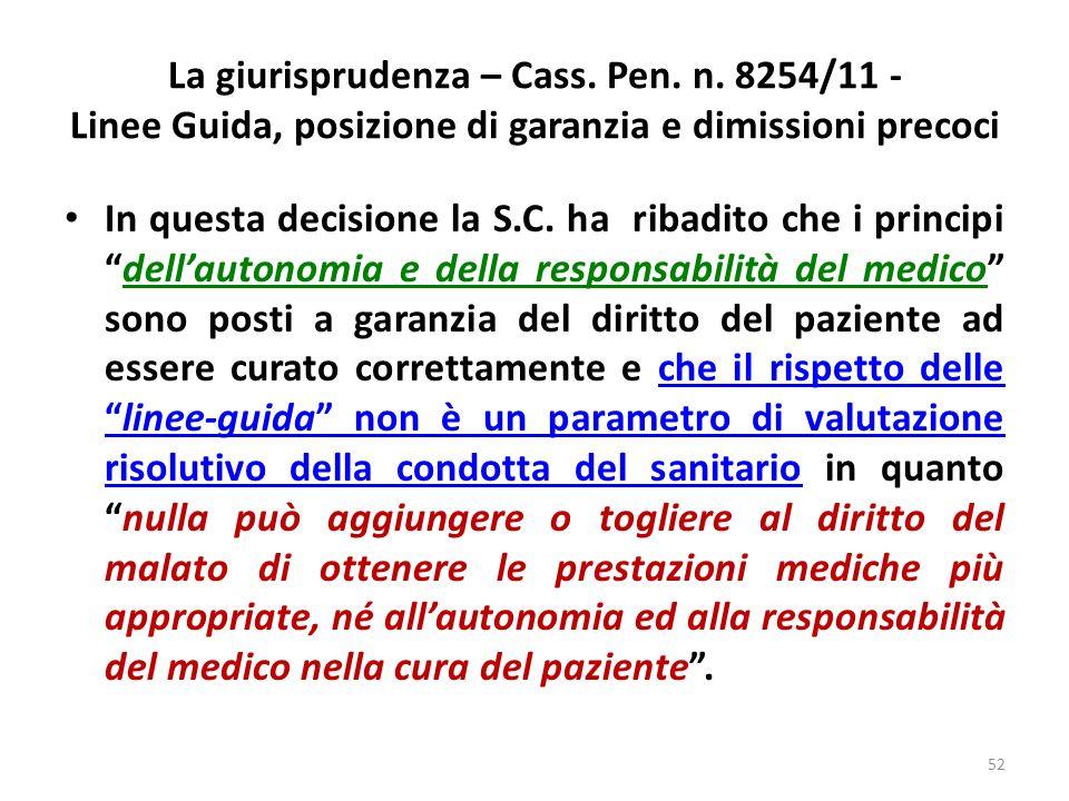 La giurisprudenza – Cass. Pen. n