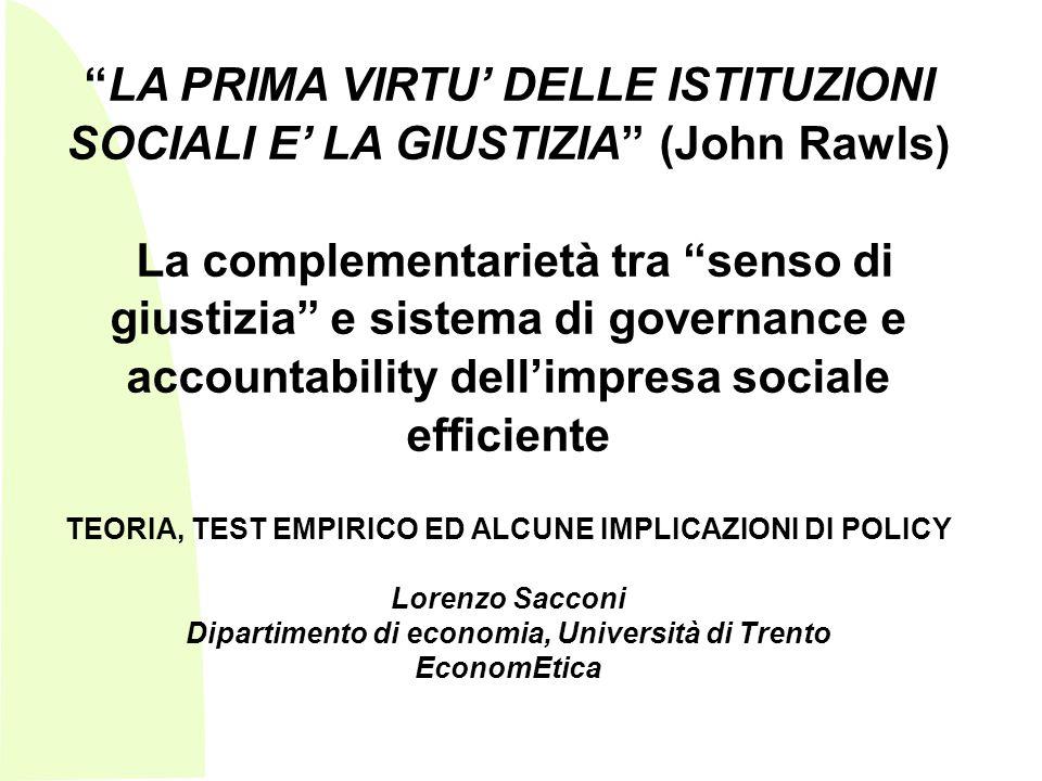 LA PRIMA VIRTU' DELLE ISTITUZIONI SOCIALI E' LA GIUSTIZIA (John Rawls)