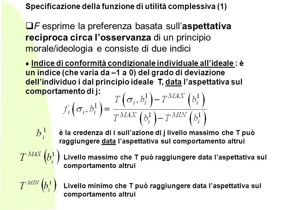 Specificazione della funzione di utilità complessiva (1)