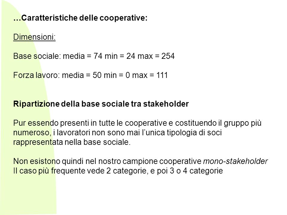 …Caratteristiche delle cooperative: