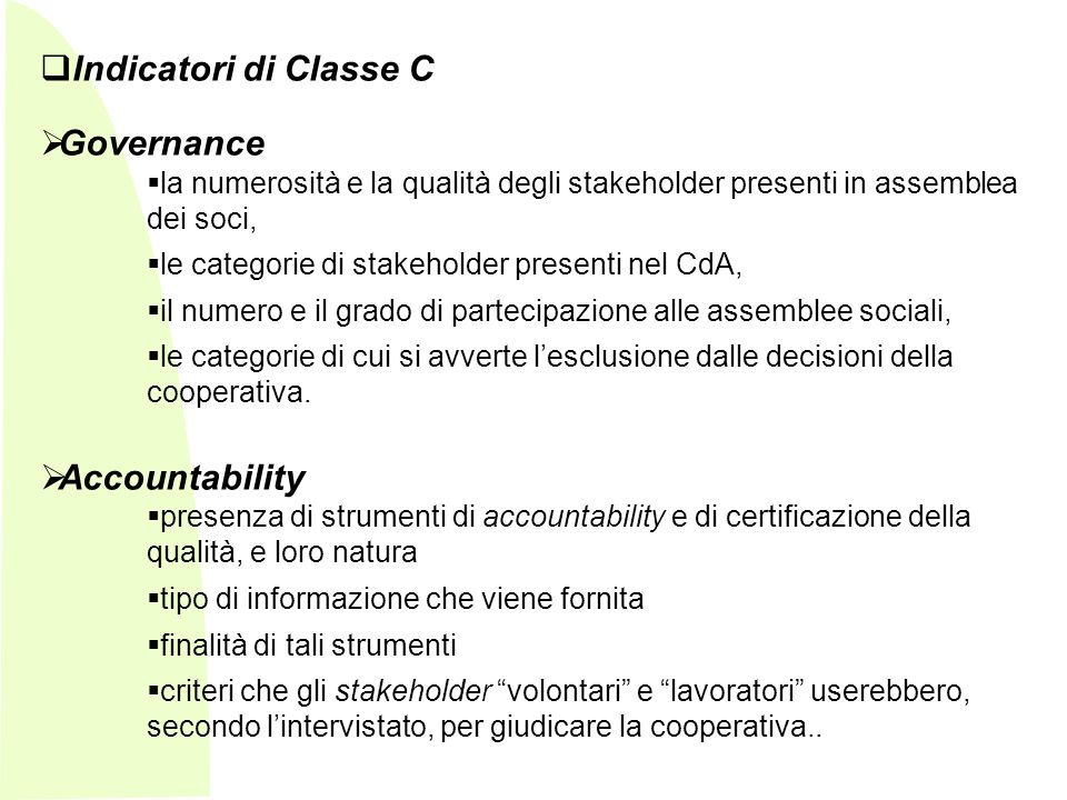 Indicatori di Classe C Governance Accountability