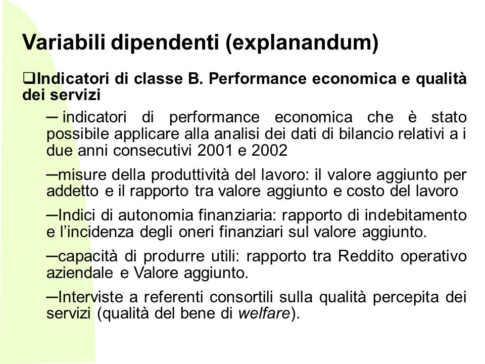 Variabili dipendenti (explanandum)