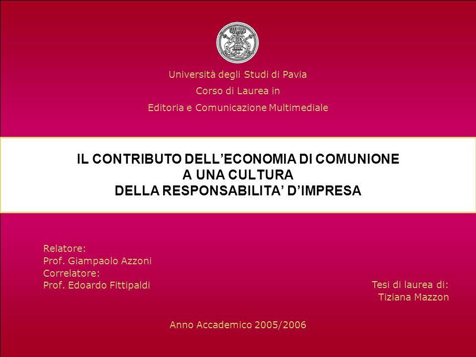 Relatore: Prof. Giampaolo Azzoni Correlatore: Prof. Edoardo Fittipaldi