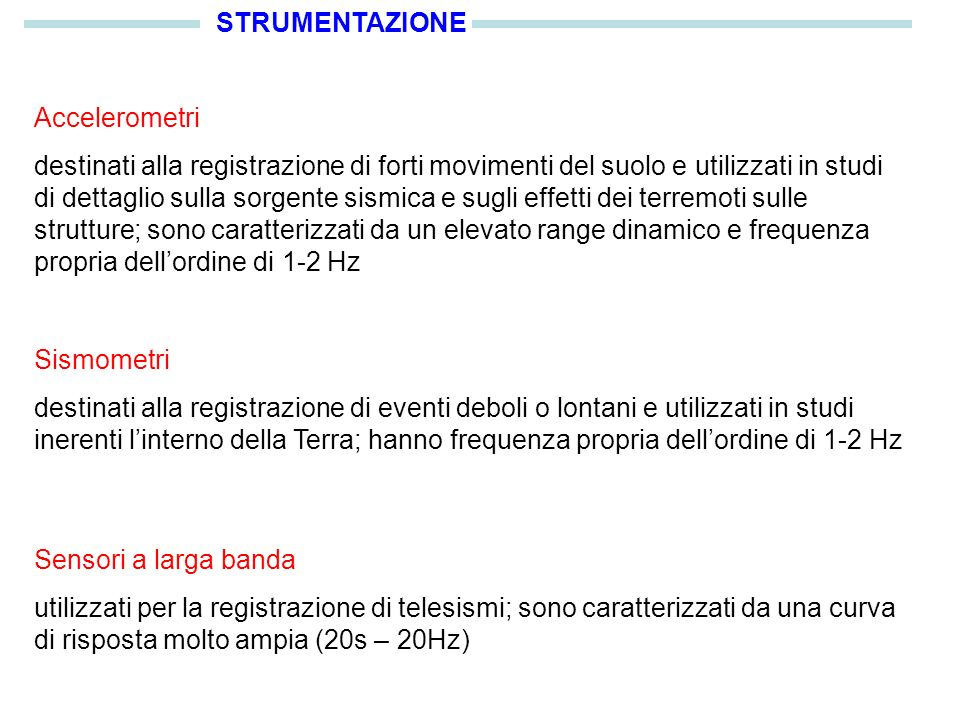 STRUMENTAZIONE Accelerometri.
