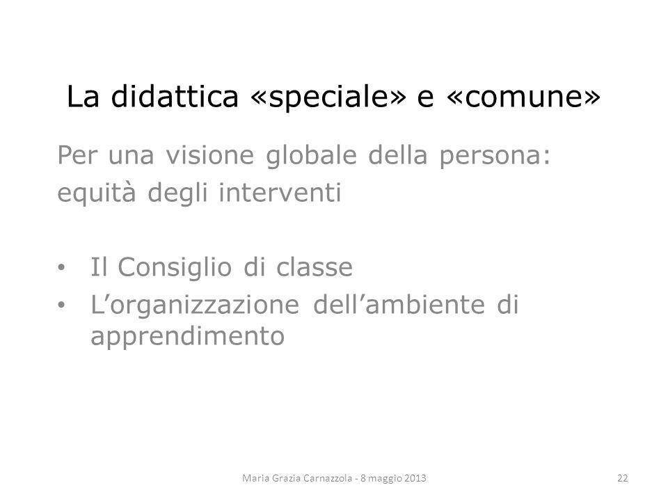 La didattica «speciale» e «comune»