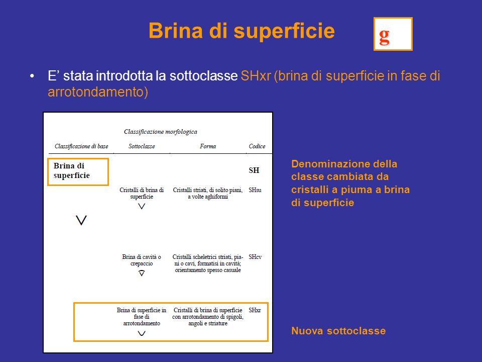 Brina di superficie g. E' stata introdotta la sottoclasse SHxr (brina di superficie in fase di arrotondamento)