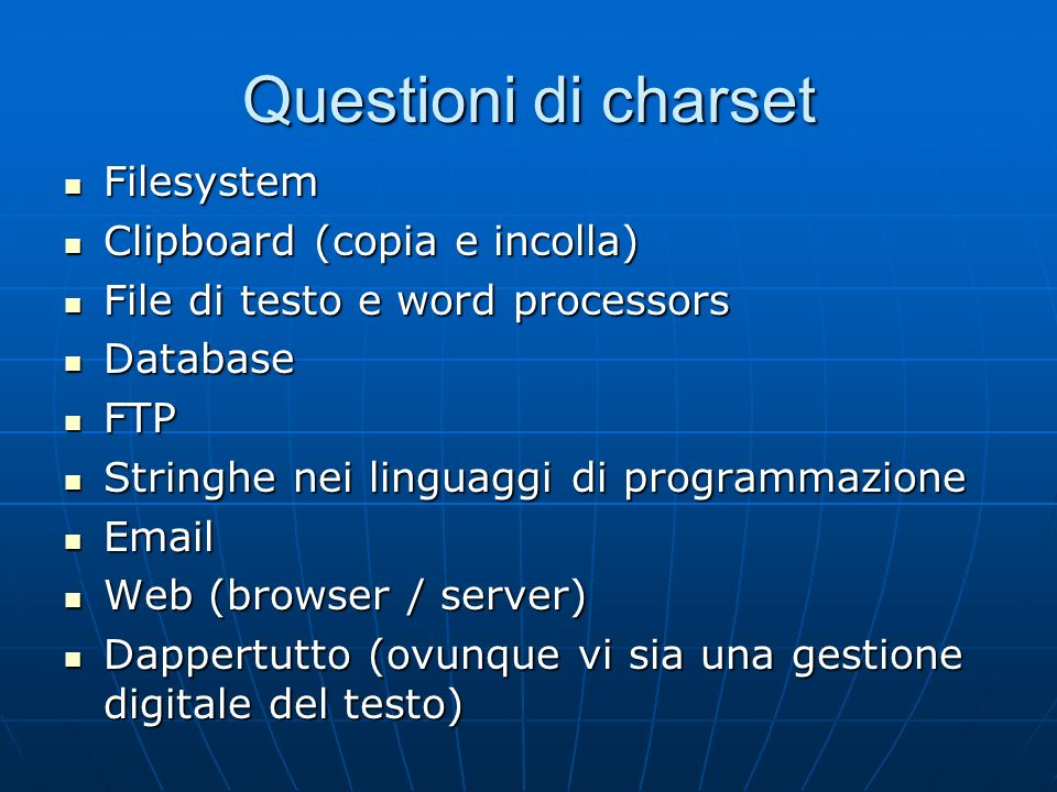 Questioni di charset Filesystem Clipboard (copia e incolla)