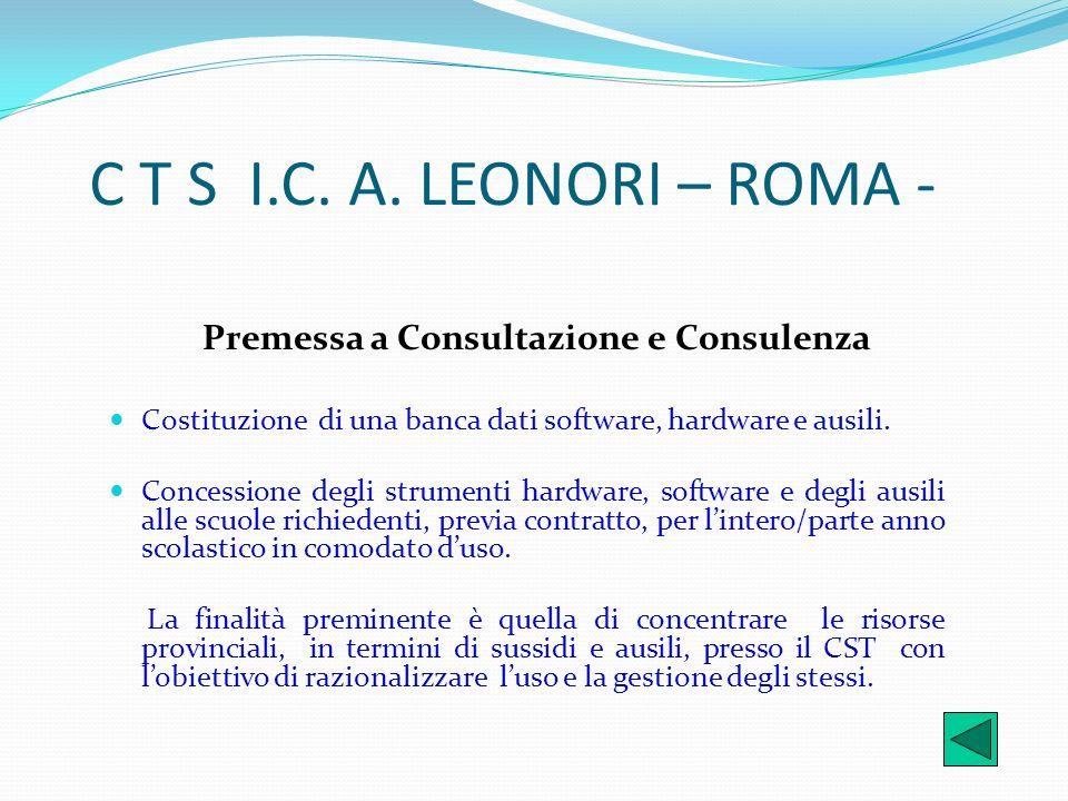 C T S I.C. A. LEONORI – ROMA - Premessa a Consultazione e Consulenza