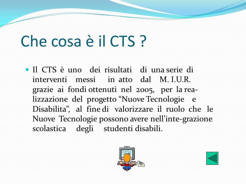 Che cosa è il CTS