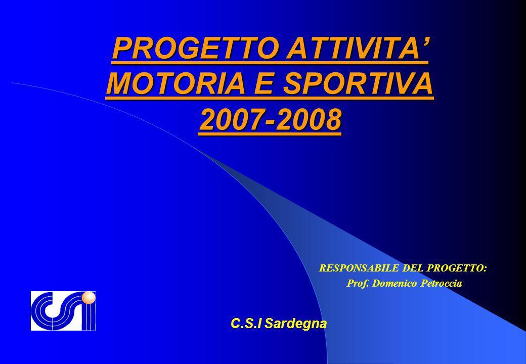 PROGETTO ATTIVITA' MOTORIA E SPORTIVA 2007-2008