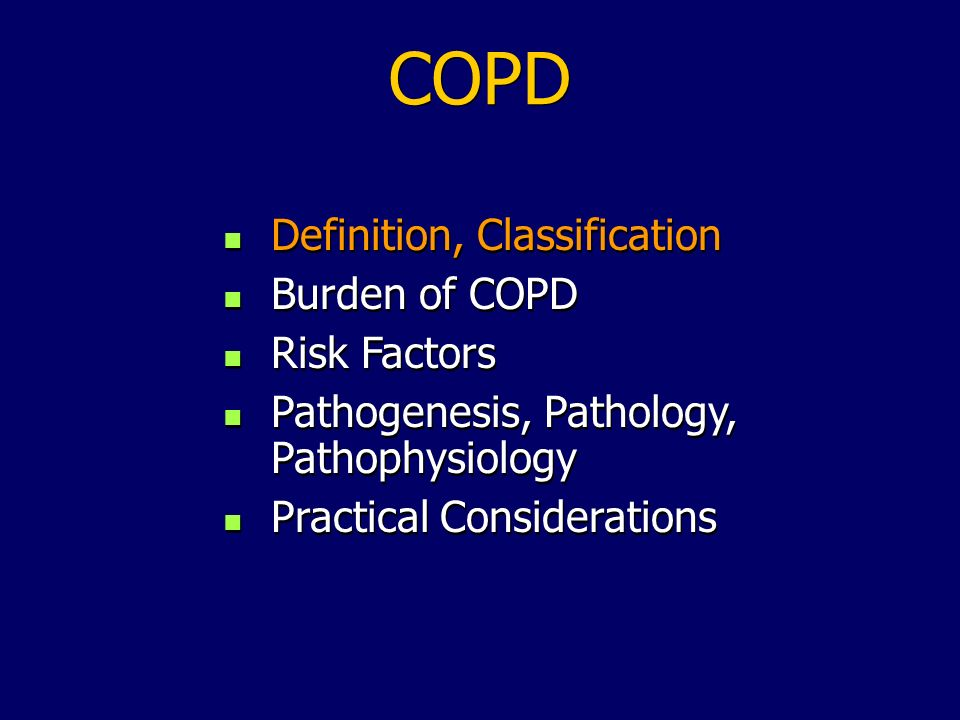 COPD Definition, Classification Burden of COPD Risk Factors